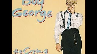 Boy George - The Crying Game - 90's lyrics