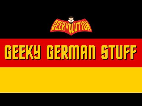 Geeky German Stuff