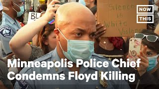 George Floyd: Minneapolis Police Chief Condemns Officers Involved in Killing | NowThis