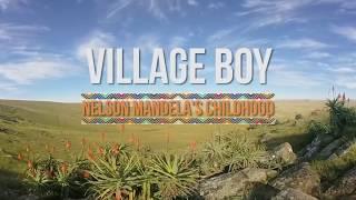 Village Boy: Nelson Mandela's Childhood | A 360 video story