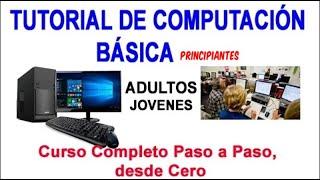 Tutorial de Computacion Basica para adultos Curso completo windows 10 internet
