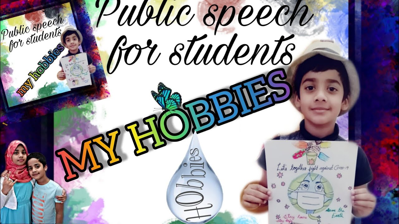 MY HOBBIES / PUBLIC SPEECH FOR STUDENTS Drawing and