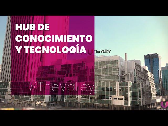 The Valley | El hub de conocimiento y tecnología que más crece en España
