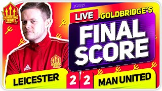 GOLDBRIDGE! Leicester City 2-2 Manchester United Match Reaction