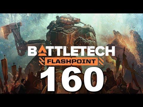 BattleTech | Flashpoint | Episode 160 |