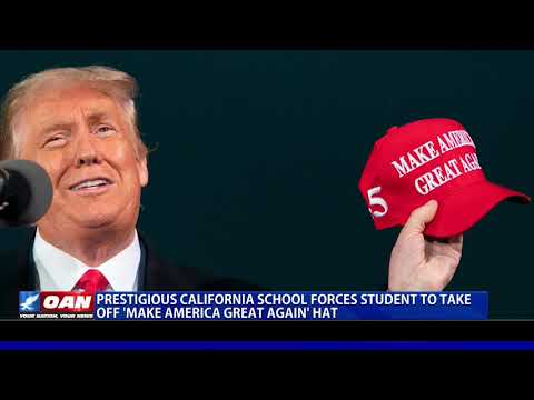 Prestigious Calif. school forces student to take off 'Make America Great Again' hat