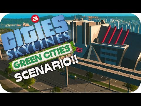 Cities: Skylines Scenario ▶POPULATION EXPLOSION◀ Green Cities DLC Scenario Clean Up Crew Part 11