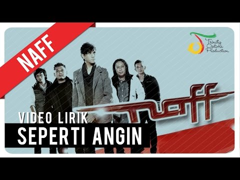 NaFF - Seperti Angin | Video Lirik