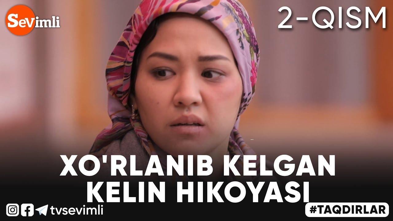 Download TAQDIRLAR -  XO'RLANIB KELGAN KELIN HIKOYASI 2-QISM