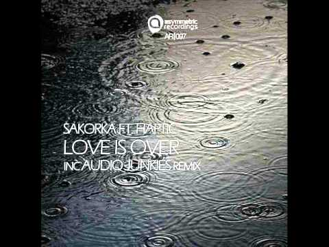 Love Junkie Wallpaper Remix : Sakorka - Love Is Over (Audio Junkies Remix) - Asymmetric ...