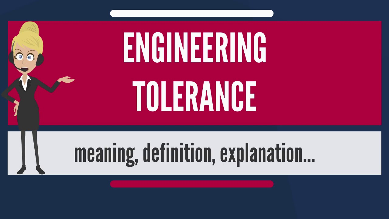 What is engineering tolerance what does engineering tolerance mean what does engineering tolerance mean malvernweather Gallery
