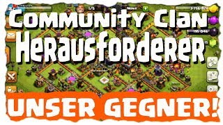 COMMUNITY CLAN - UNSER GEGNER!! | Clash of Clans Deutsch [German] | Let´s Play COC