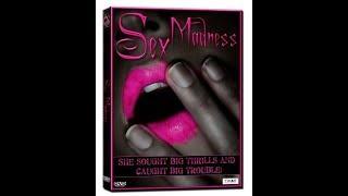 Сексуальное безумие - фильм (Sex madness) запрещенных сексуальных отношениях