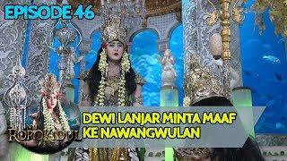 Dewi Lanjar Penguasa Laut Utara Minta Maaf ke Ratu Kidul  - Nyi Roro Kidul Eps 46