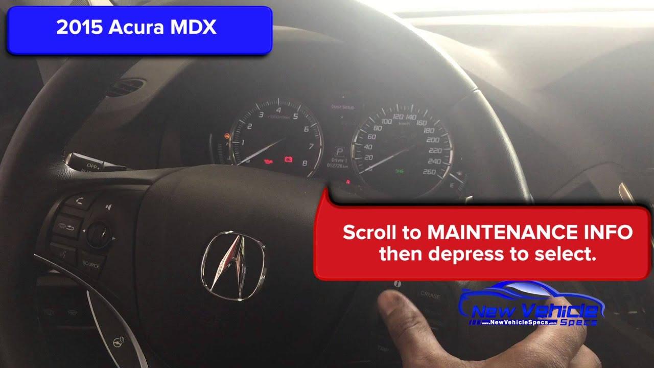 2015 Acura MDX Oil Light Reset - YouTube