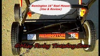 Miss Ruby Tuesday- Remington Reel Mower 16 Inch (Use & Review)