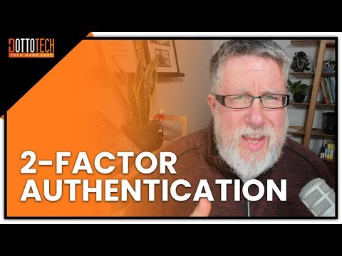 2-Factor Authentication Tutorial (2FA) Protect Yourself Online