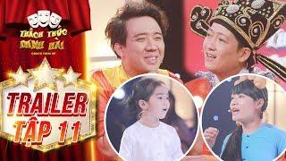 Thách thức danh hài 4|trailer tập 11:Trấn Thành, Trường Giang rối với loạt thí sinh nói 1 trả lời 10
