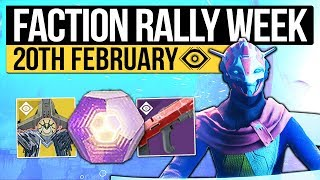 Destiny 2 | FACTION RALLY WEEK! - Weekly Reset, Weapons, Nightfall & Eververse (20th February)