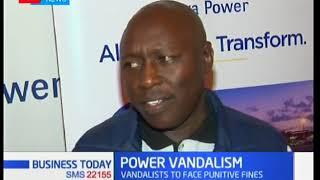 Kenya Power is seeking harsher penalties against vandalism convicts
