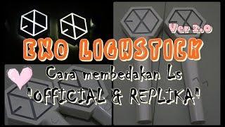 EXO Lighstick Ver 2.0 Perbedaan Official & Un-Official