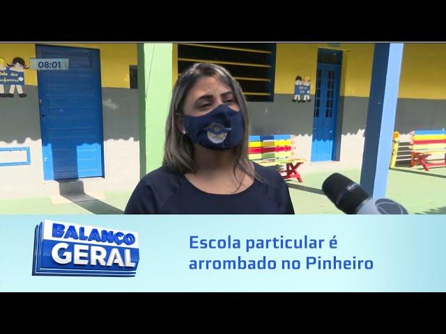 Área de realocação: Escola particular é arrombado no Pinheiro