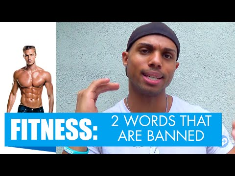 2 words that are BANNED in the Fitness Industry