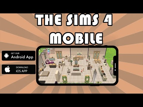 The Sims 4 Mobile - Play On IOS And Android!