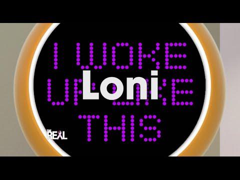 Loni's I Woke Up Like This