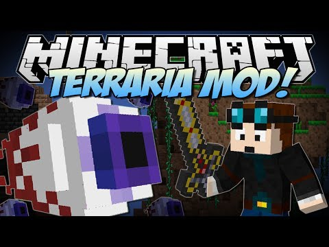 Minecraft | TERRARIA MOD! (Eye of Cthulhu, Excaliber, Obsidian Skulls & More!) | Mod Showcase