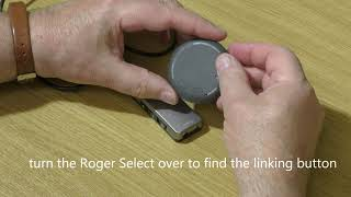 How to connect a Phonak Roger MyLink Receiver with a Roger Select Transmitter