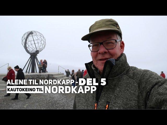 Alene til Nordkapp - del 5 - Kautokeino til Nordkapp