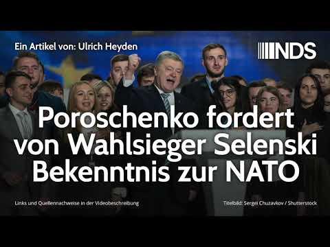 Poroschenko fordert von Wahlsieger Selenski Bekenntnis zur NATO | Ulrich Heyden