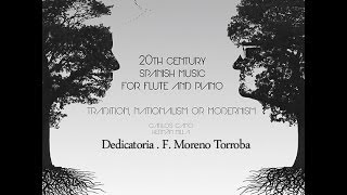 20th Century Spanish Music for Flute and Piano - Dedicatoria - F. Moreno Torroba