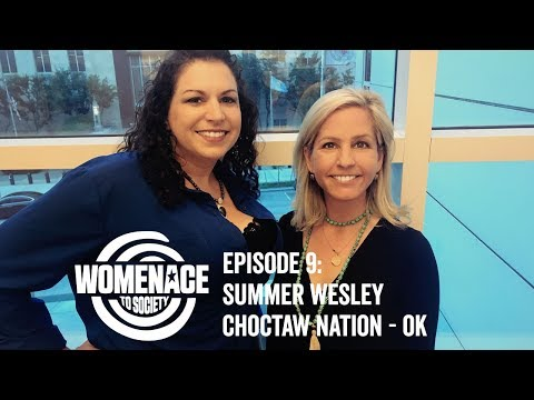 Episode 9: Summer Wesley on WOMENACE to SOCIETY