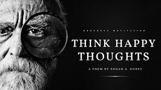 Think Happy Thoughts (Powerful Life Poetry)