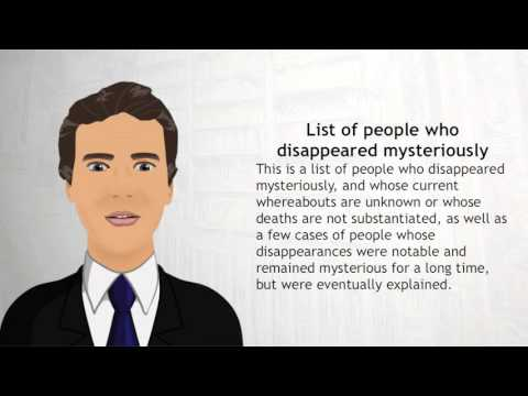 List of people who disappeared mysteriously - Wiki Videos