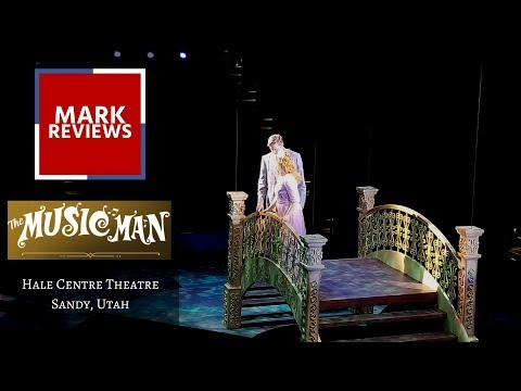 """""""The Music Man"""" at Hale Centre Theatre in Sandy, Utah"""