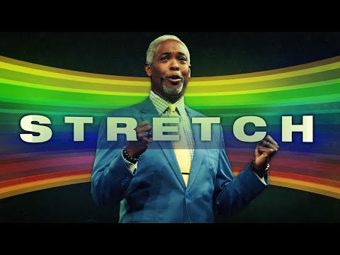 Stretch! | Bishop Dale C. Bronner | Word of Faith Family Worship Cathedral