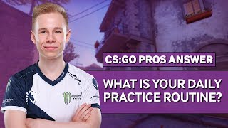 CS:GO Pros Answer: What Is Your Daily Practice Routine?