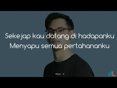 X - Afgan (Lyrics) HD