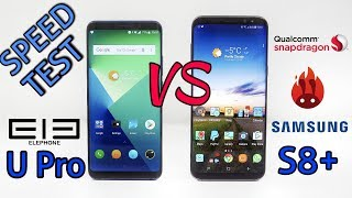 Elephone U Pro VS Samsung S8+ SPEED TEST - Surprising Results