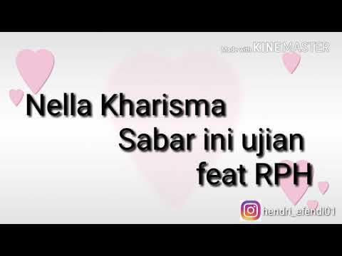 Terbaru Nella Kharisma ~ Sabar Ini Ujian (feat RPH)