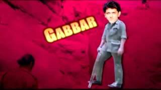 Aamir, Sunny or Hrithik as 'Gabbar'