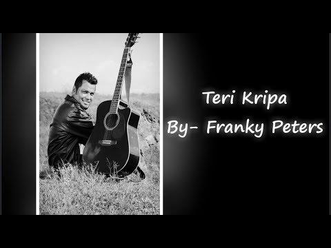 Teri Kripa By Franky Peters