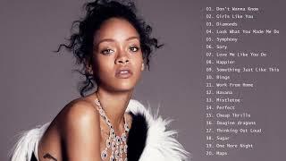 Rihanna, Ed Sheeran, Katy Perry, Maroon 5, Bruno mars, Charlie Puth, Sam Smith Pop Hits 2019