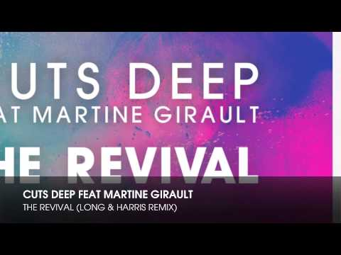 Cuts Deep feat Martine Girault - The Revival (Long & Harris Remix)