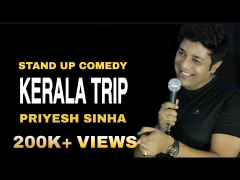 Download KERALA TRIP | Stand Up Comedy By Priyesh Sinha Mp4 baru