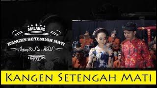 Video Tayub Cs Adi Laras - Kangen Setengah Mati ( Official Music Video ) download MP3, 3GP, MP4, WEBM, AVI, FLV September 2018