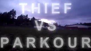 Thief .VS. Parkour 1